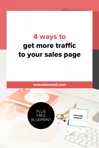 4 ways to get more traffic to your sales page